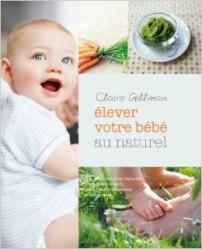 Elever votre bébé au naturel