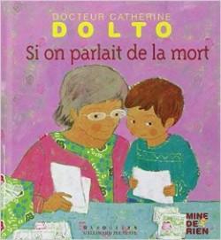 Catherine Dolto et la mort
