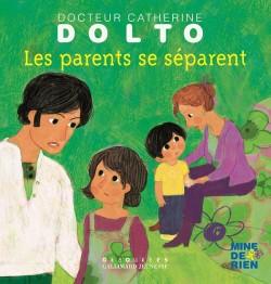 Catherine Dolto et la séparation des parents