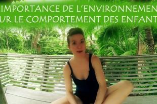 Environnement et comportement de l'enfant