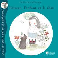 Loiseau-lenfant-et-le-chat-idee-cadeau-enfant-7-ans